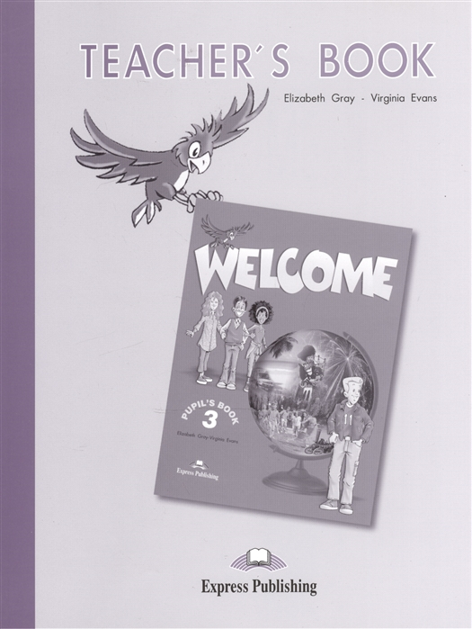 Welcome 3 Teacher s Book Книга для учителя