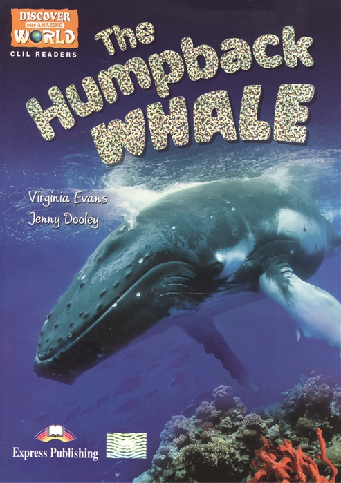 The Humpback Whale Level B1 Книга для чтения