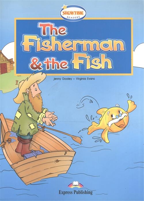 The Fisherman the Fish Книга для чтения