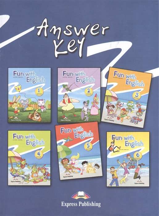 Dooley J., Evans V. Fun with English 1-6 Primary Answer Key