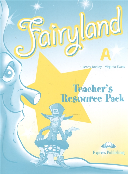 Fairyland A Teacher s Resourse Pack