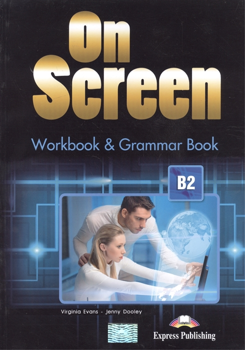 On Screen B2 WorkBook Grammar Book Revised