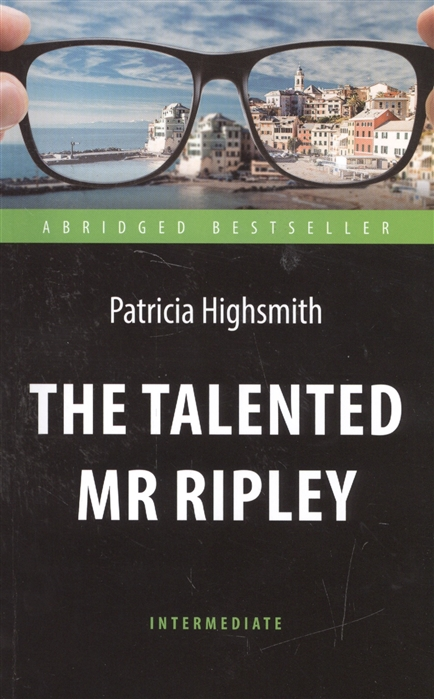 Highsmith P. The Talented Mr Ripley highsmith p small g a summer idyll