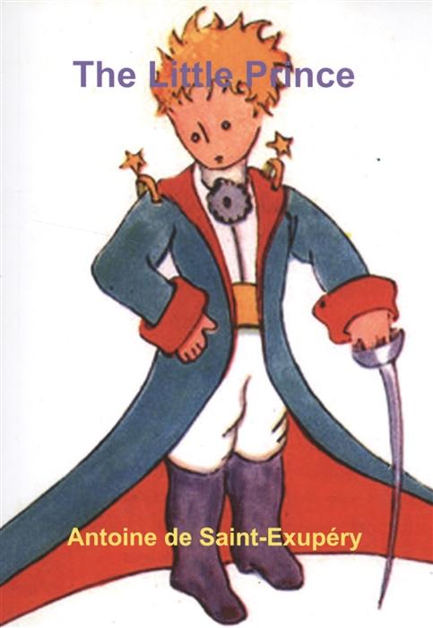 Saint-Exupery A. The Little Prince ремень vittorio richi vittorio richi mp002xw1htzu