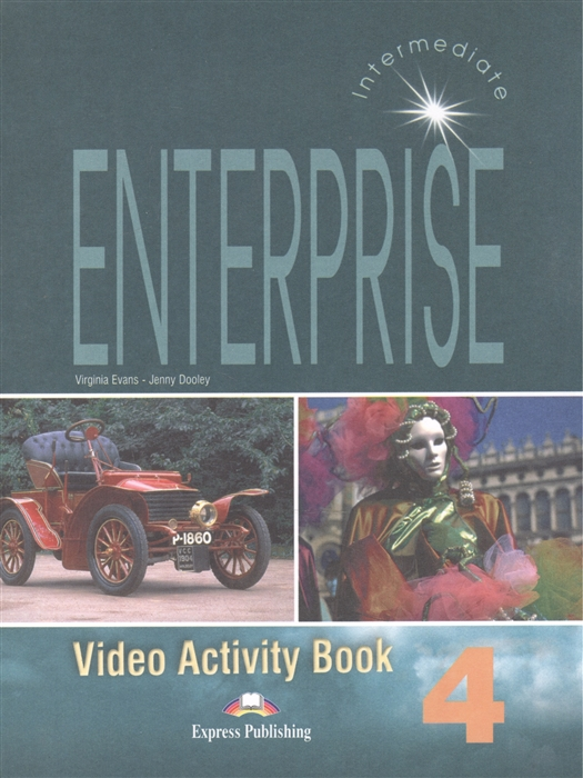Evans V., Dooley J. Enterprise 4 Video Activity Book Intermediate dooley j orpheus decending activity book