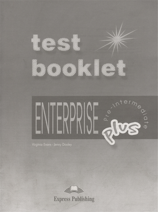 цена на Evans V., Dooley J. Enterprise Plus Test Booklet Pre-Intermediate