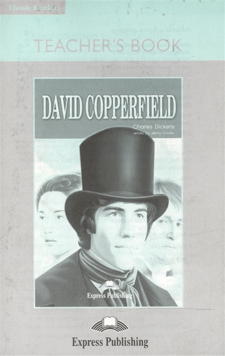 Dickens C. David Copperfield Teacher s Book Книга для учителя
