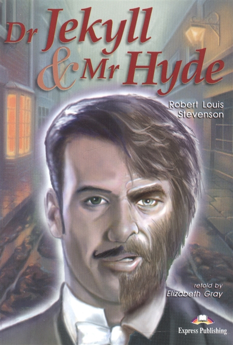 Dr Jekyll Mr Hyde Reader Книга для чтения
