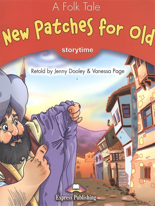 Dooley J., Page V. New Patches for Old Pupil s Book Учебник цена и фото