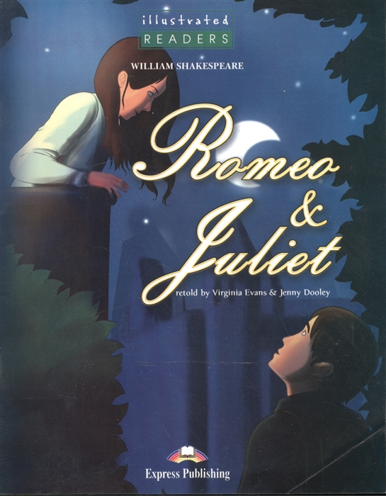 Romeo Juliet Level 3 Книга для чтения