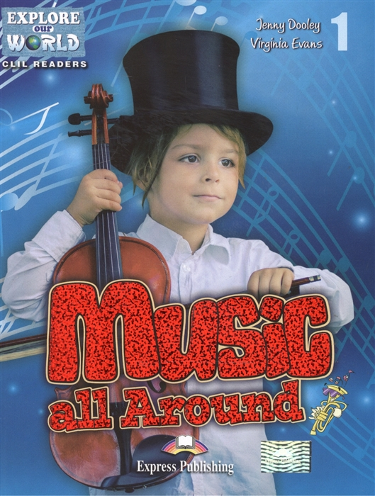Music all Around Level 1 Книга для чтения
