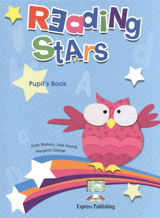 Bratson A., Gound J., George M. Reading Stars Pupil s Book learning stars pupil s book level 1 cd rom