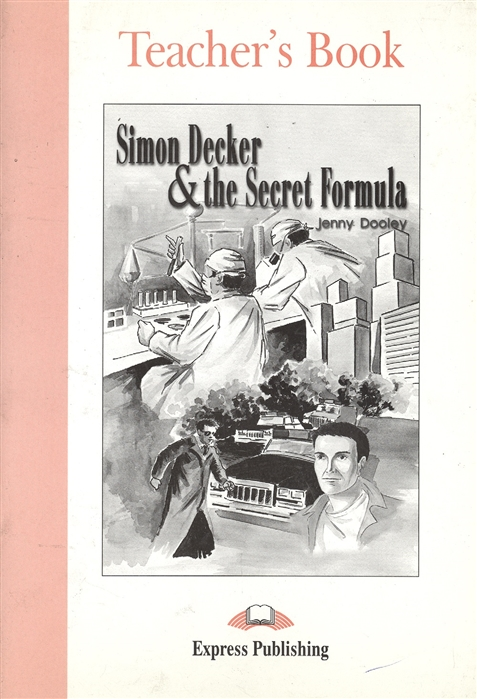 Simon Decker The Secret Formula Teacher s Book