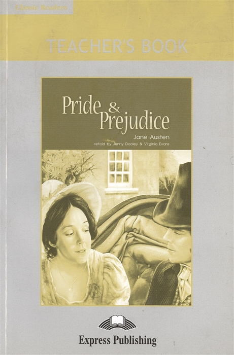 Austen J. Pride Prejudice Teacher s Book direct to fce teacher s book
