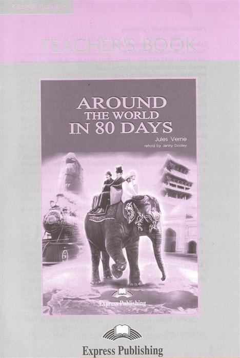 Around the World in 80 Days Teacher s Book