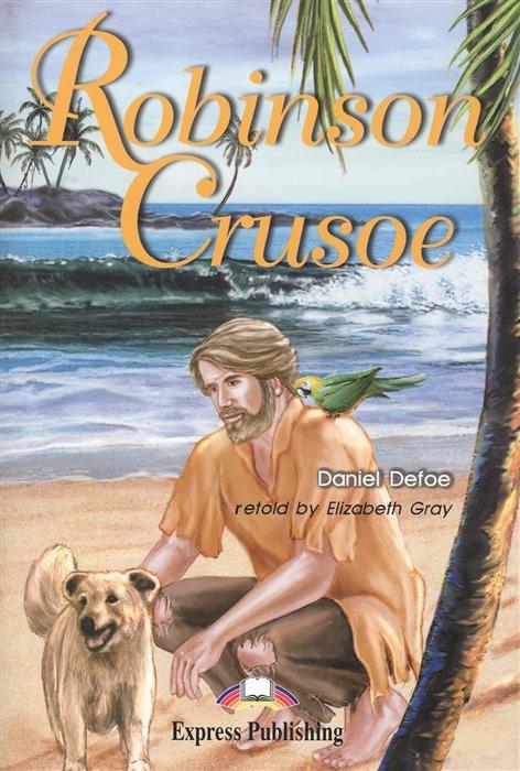 Robinson Crusoe Книга для чтения