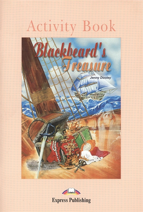 Dooley J. Blackbeard s Treasure Activity Book dooley j orpheus decending activity book