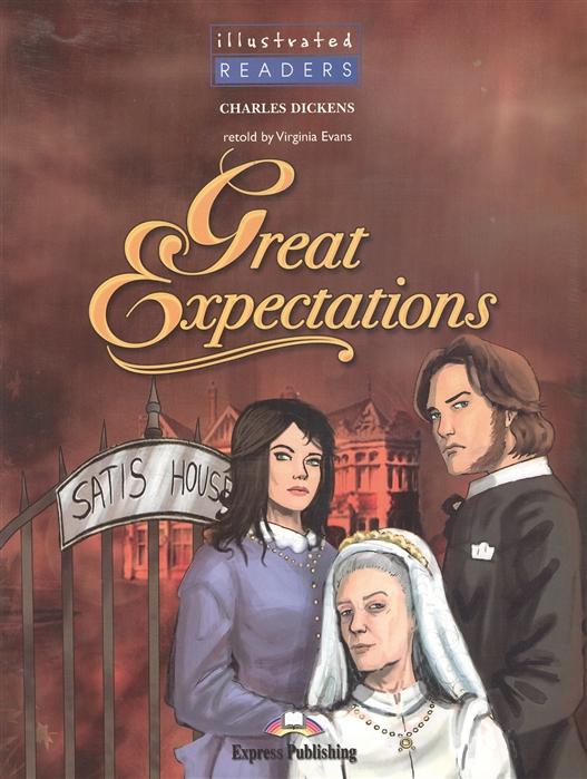 Dickens C. Great Expectations Level 4 Книга для чтения dickens c great expectations