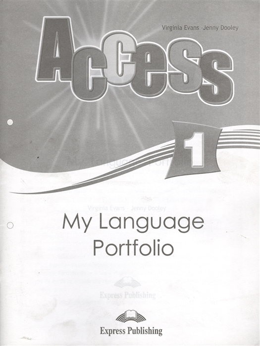 Evans V., Dooley J. Access 1 My Language Portfolio цена в Москве и Питере