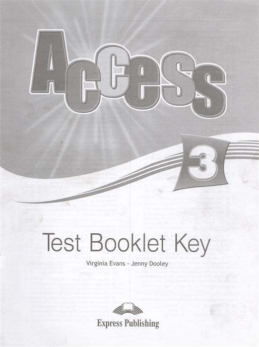 Evans V., Dooley J. Access 3 Test Booklet Key