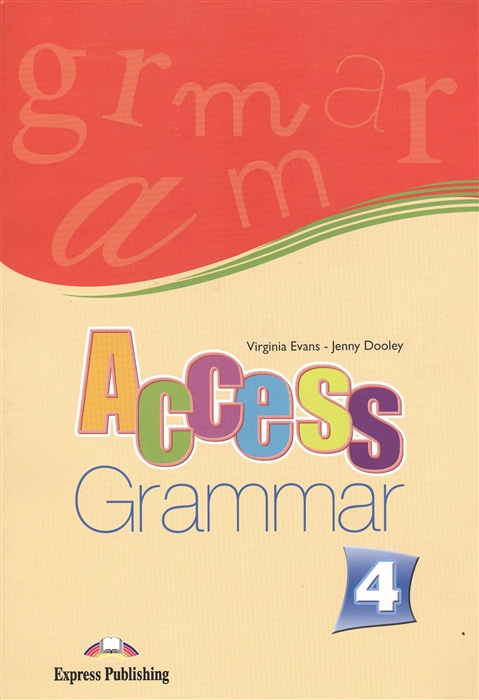 Evans V., Dooley J. Access 4 Grammar