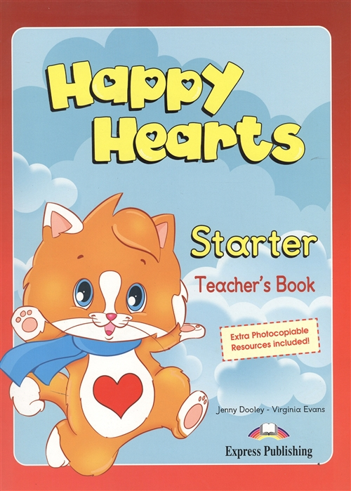 Evans V., Dooley J. Happy Hearts Starter Teacher s Book jenny dooley virginia evans happy hearts 2 teacher s book