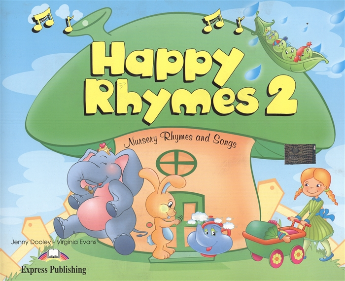 цена Evans V., Dooley J. Happy Rhymes 2 Nursery Rhymes and Songs Pupil s Book онлайн в 2017 году