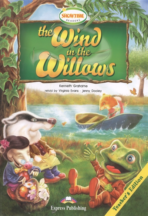 Grahame K. The Wind in the Willows Teacher s Edition the ghost teacher s edition stage 3