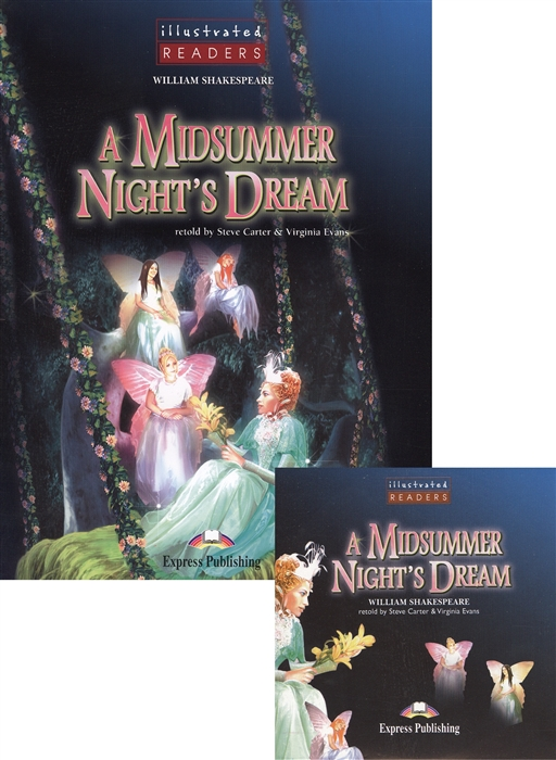 Shakespeare W. A Midsummer Night s Dream Level 2 CD Книга для чтения риккардо шайи gewandhausorchester leipzig салим ашкар riccardo chailly saleem ashkar mendelssohn a midsummer night s dream piano concertos nos 1