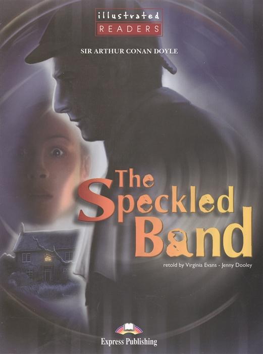 Doyle A. The Speckled Band Level 2 Книга для чтения цена