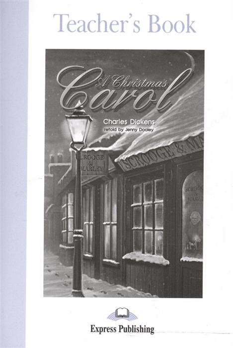 A Christmas Carol Teacher s Book