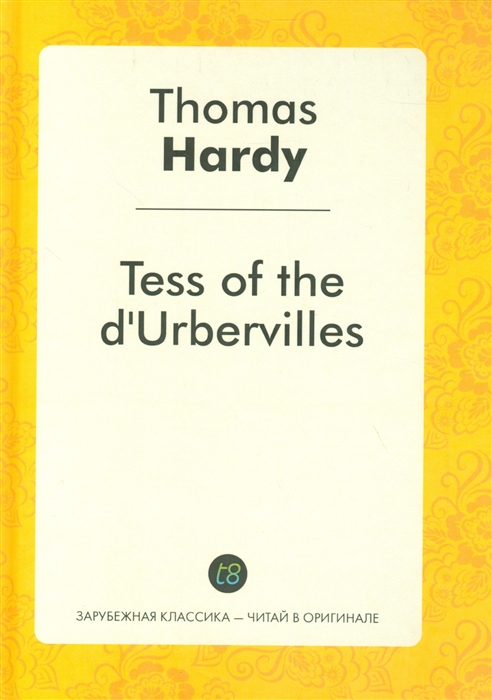 Hardy Th. Tess of the d Urbervilles tess of the d ubervilles stage 6