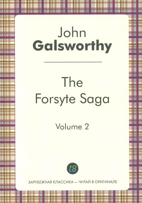 Galsworthy J. The Forsyte Saga Volume 2 galsworthy j to let