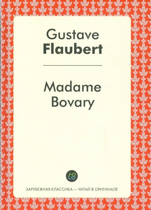 Flaubert G. Madam Bovary платье madam t madam t ma422ewcqut5