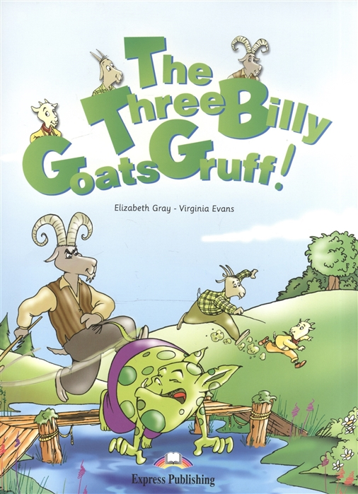 Gray E., Evans V. The Three Billy Goats Gruff Story Book CD