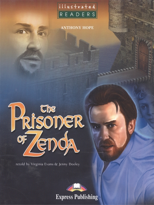 Hope A. The Prisoner of Zenda Level 3 Книга для чтения hope anthony prisoner of zenda
