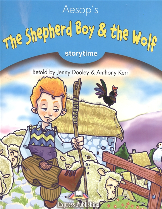 цена Aesop's The Shepherd Boy the Wolf Stage 1 Pupil s Book онлайн в 2017 году