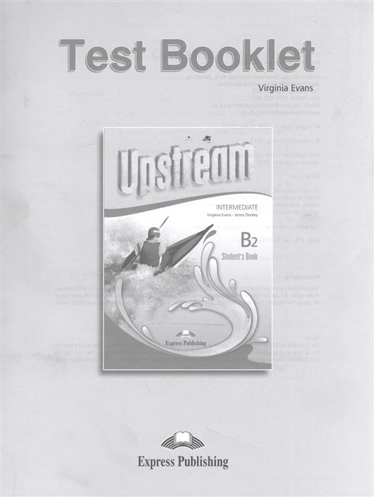 Upstream Intermediate B2 Test Booklet