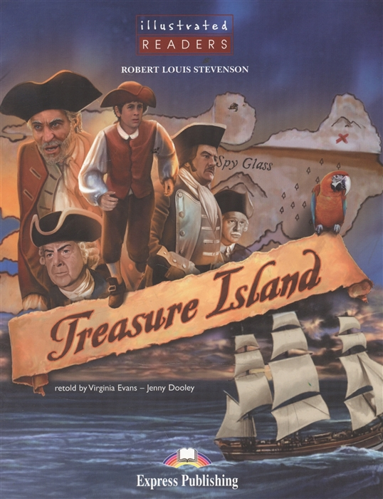 Stevenson R. Treasure Island Level 2 Книга для чтения