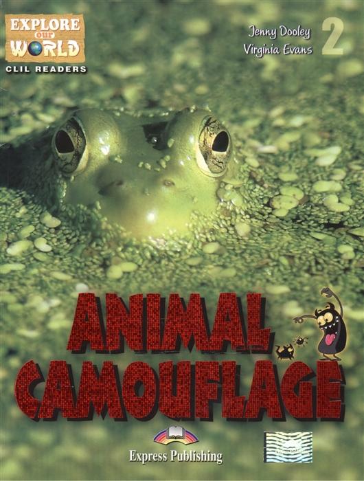 Animal Camouflage Level 2 Книга для чтения