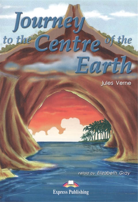 Verne J. Journey to the Centre of the Earth Книга для чтения брюки galvanni galvanni ga024emeutp4