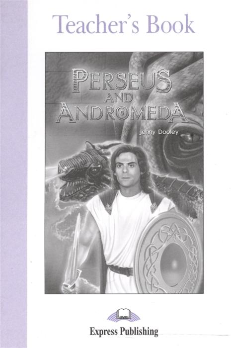 Perseus and Andromeda Teacher s Book