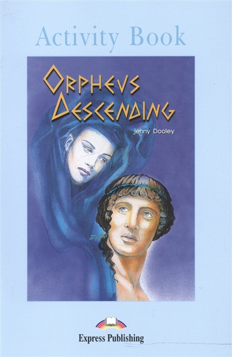 Dooley J. Orpheus Decending Activity Book dooley j orpheus decending activity book