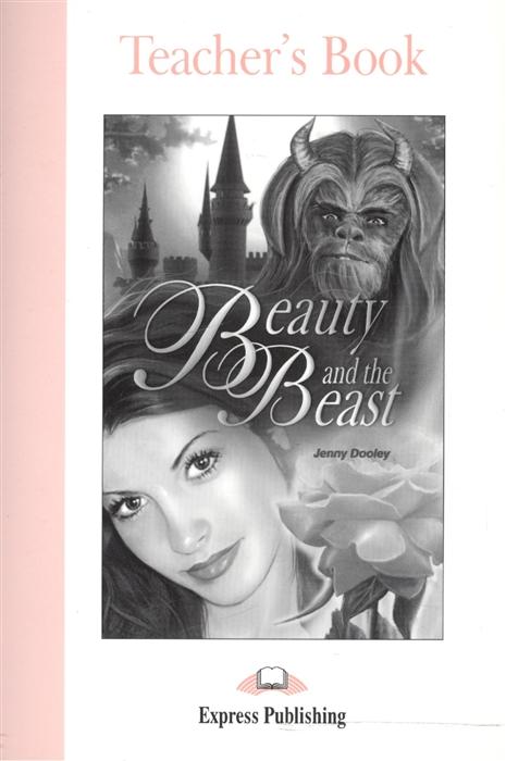 Beauty and the Beast Teacher s Book