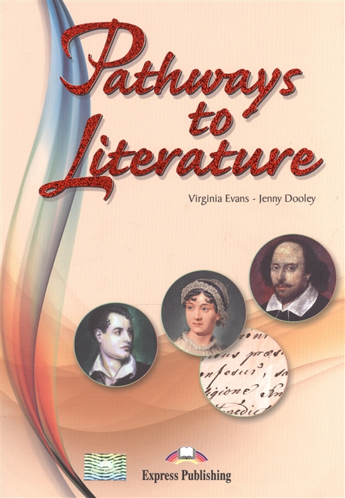Dooley J., Evans V. Pathways to Literature Student s Book morley j pople i words for ideas student s book isbn 9781844668403