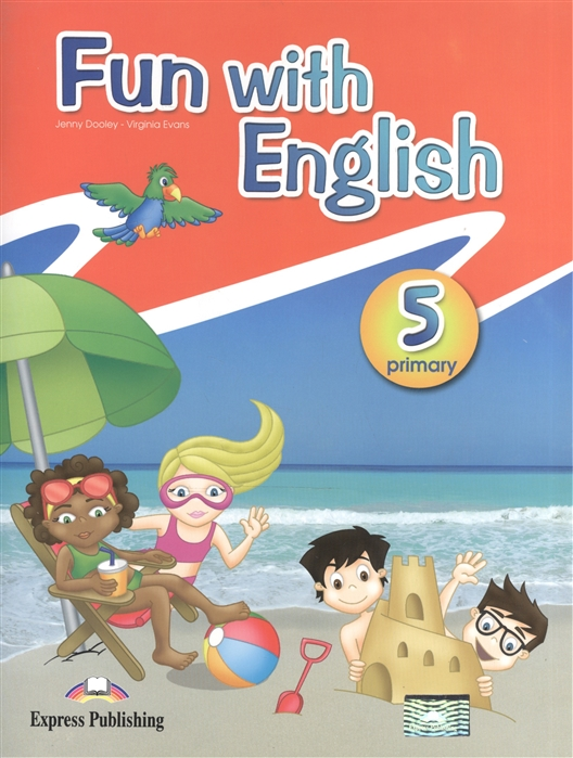 Dooley J., Evans V. Fun with English 5 Primary Pupil s Book bowen m english world 3 pupil s book isbn 9780230024618