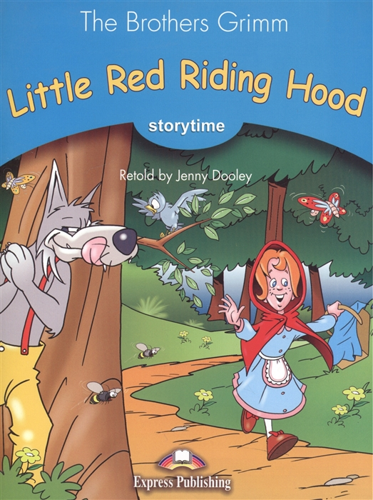 цена The Brothers Grimm Little Red Riding Hood Stage 1 Pupil s Book онлайн в 2017 году