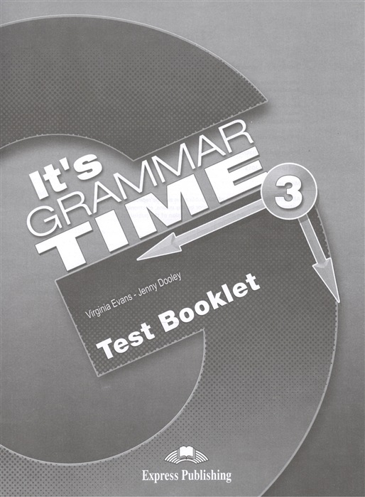 It s Grammar Time 3 Test Booklet