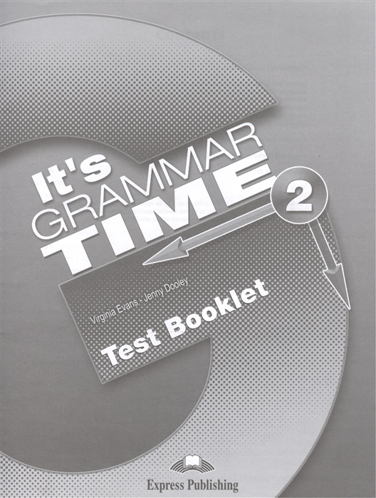 лучшая цена Evans V., Dooley J. It s Grammar Time 2 Test Booklet