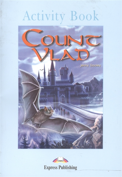 Dooley J. Count Vlad Activity Book dooley j orpheus decending activity book